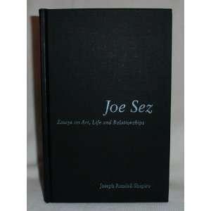 Essays on Art, Life, and Relationships Joseph Randall Shapiro Books