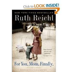 For You Mom, Finally (9780143117346) Ruth Reichl Books