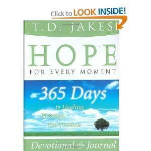 to Healing, Blessings, and Freedom (9780768424454) T. D. Jakes Books