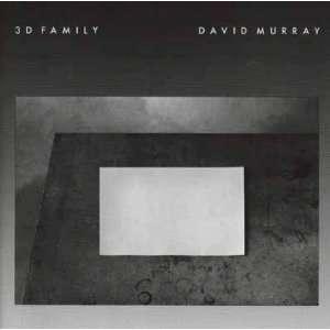 3 D Family David Murray Music