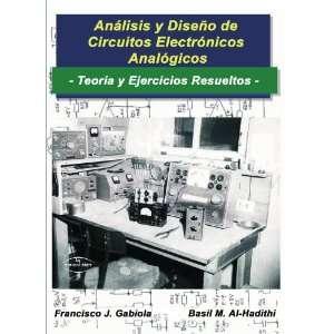 Análisis y diseño de circuitos electrónicos analógicos