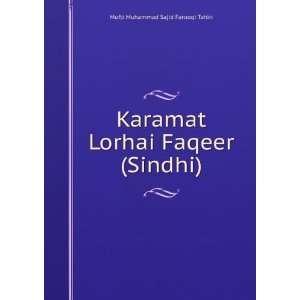 Karamat Lorhai Faqeer (Sindhi): Mufti Muhammad Sajid