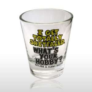 I GET TOTALLY SHITFACED Shot Glass (230): Patio, Lawn
