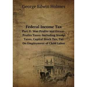 Taxes Including Stamp Taxes, Capital Stock Tax, Tax On Employment of