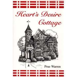 Hearts Desire Cottage (9780533152407) Warren Prue Books