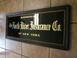 Vintage North River Insurance Co. Sign  Antique Old Reverse Painted
