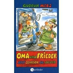 Oma und Frieder  jetzt schreien sie wieder! (German