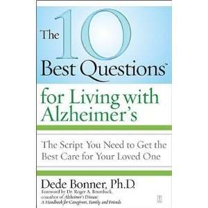 The 10 Best Questions for Living with Alzheimers The