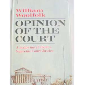 Opinion of the Court William Woolfolk Books
