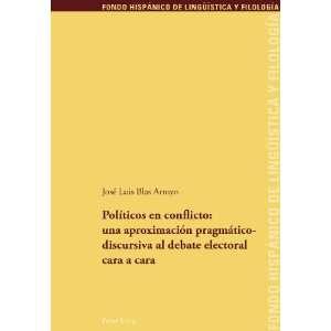 pragmático discursiva al debate electoral cara a cara