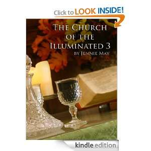 The Church of the Illuminated 3 (Thrice Illuminated) [Kindle Edition]