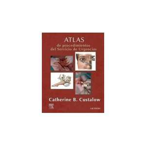 de Urgencias, 1e (Spanish Edition) (9788481748635) Catherine Custalow