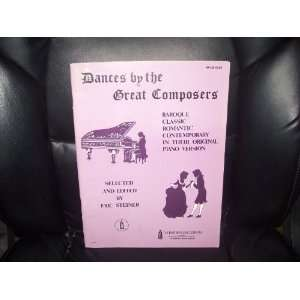 Dances by the Great Composers(Piano Songbook) by Eric