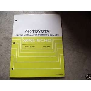 Toyota Yaris Echo Collision Service Manual toyota corporation Books
