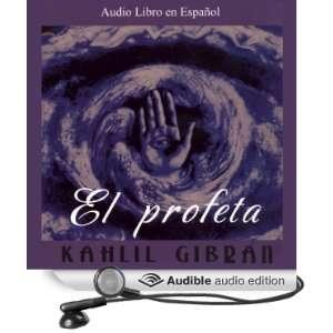 Audio Edition): Kahlil Gibran, Eduardo Serrano, Ramon Morell: Books