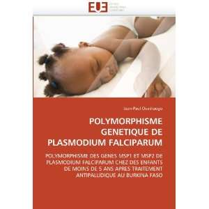 POLYMORPHISME GENETIQUE DE PLASMODIUM FALCIPARUM