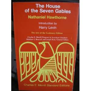 The House of The Seven Gables/ Nathaniel Hawthorne; Introduction by