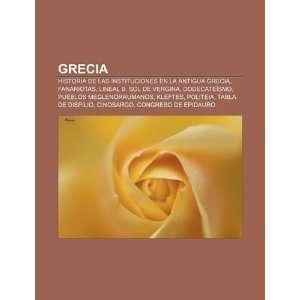 Grecia Historia de las instituciones en la Antigua Grecia