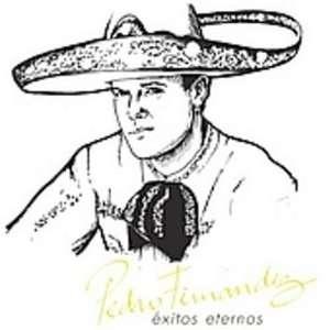 Exitos Eternos Pedro Fernandez Music