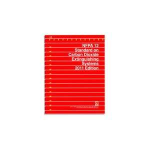 : NFPA 12: Carbon Dioxide Extinguishing Systems, 2011 edition: Books