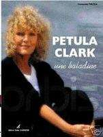 PETULA CLARK Une Baladine NEW FRENCH Biography FACTORY SEALED BOOK