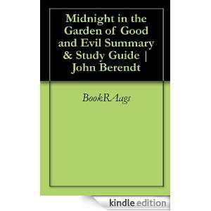 in the Garden of Good and Evil Summary & Study Guide  John Berendt