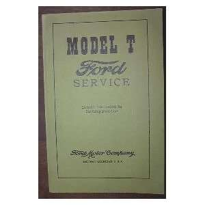 Model T Ford Service Manual Detailed Instructions for Servicing Ford