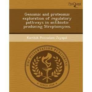Streptomyces. (9781243462404): Karthik Pennadam Jayapal: Books