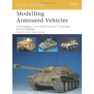 Modelling Armoured Vehicles (Osprey Modelling) [Paperback