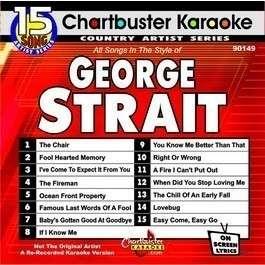 George Strait CHARTBUSTER KARAOKE NEW DISC 15 Songs v1