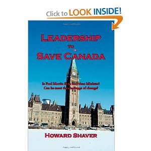 Leadership to Save Canada Is Paul Martin Fit to be Prime
