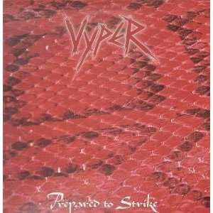 PREPARED TO STRIKE LP (VINYL) US GRUDGE 1984: VYPER: Music