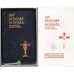 Missal Explained By Father Stedman: Rev. Joseph F. Stedman: Books