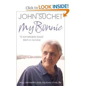 Dementia Stole the Love of My Life (9780007328413): John Suchet: Books