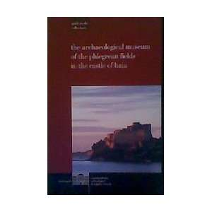 in the Castle of Baia Guide to the Collections Paola Miniero Books