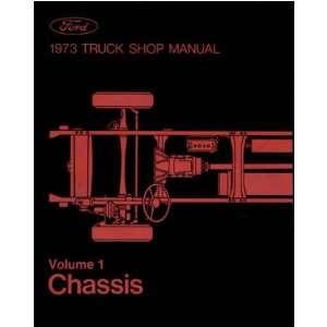 1973 FORD PICKUP TRUCK BRONCO ECONOLINE Service Manual