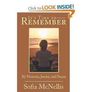 My Memories Journey and Dreams (9780595522415) Sofia McNellis Books