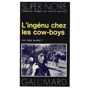 Lingenu chez les cow boys (French Edition) (9782070460908