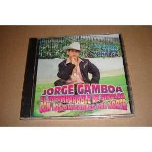 Jorge Gamboa El Incomparable De Sinaloa: Jorge Gamboa El