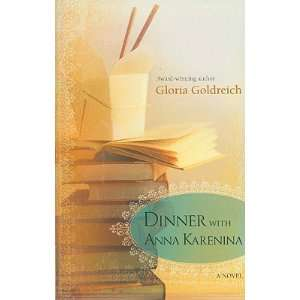 Dinner with Anna Karenina [DINNER W/ANNA KARENINA]: Books