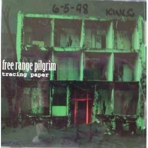 Tracing Paper Free Range Pilgrim Music