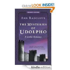 The Mysteries of Udolpho: A Gothic Romance (Readers Edition): Ann