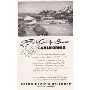 Union Pacific Railroad Arrive in California Union Pacific Railroad