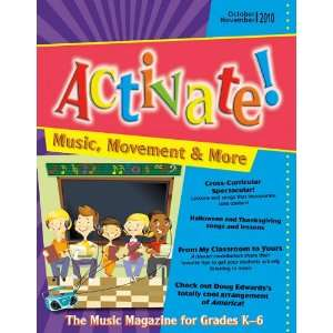 Activate! Oct/Nov 10 Music, Movement and More