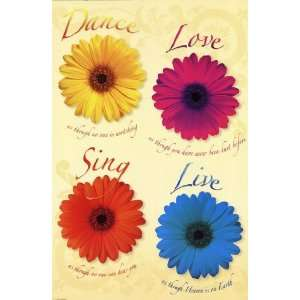 Dance Love Sing Live by Unknown 24x36 Home & Kitchen