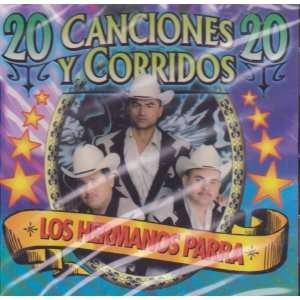 Los Hermanos Parra 20 Cansiones Y Corridos 100 Anos De Musica