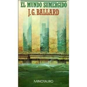 El Mundo Sumergido (Spanish Edition) (9788445070741