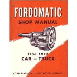 1956 Ford o matic Automatic Transmission Service Manual