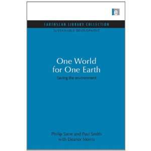 World for One Earth: Saving the environment (Sustainable Development