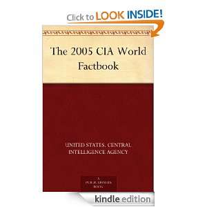 The 2005 CIA World Factbook eBook United States. Central